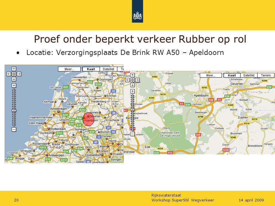 Proef onder beperkt verkeer Rubber op rol
