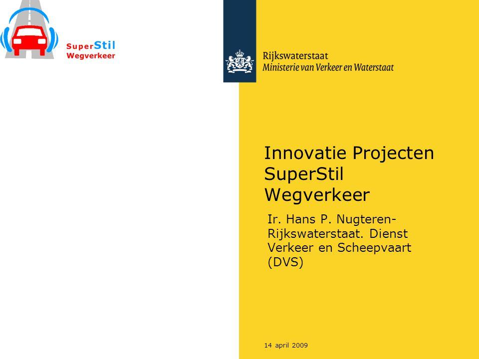 Innovatie Projecten SuperStil Wegverkeer