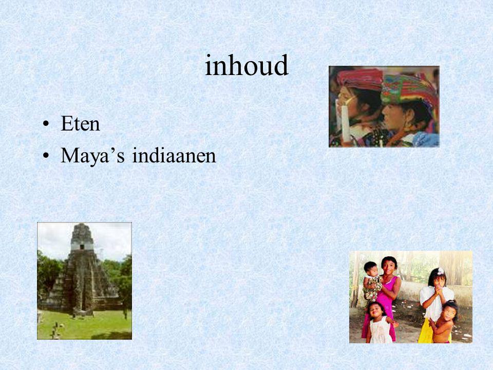 inhoud Eten Maya's indiaanen