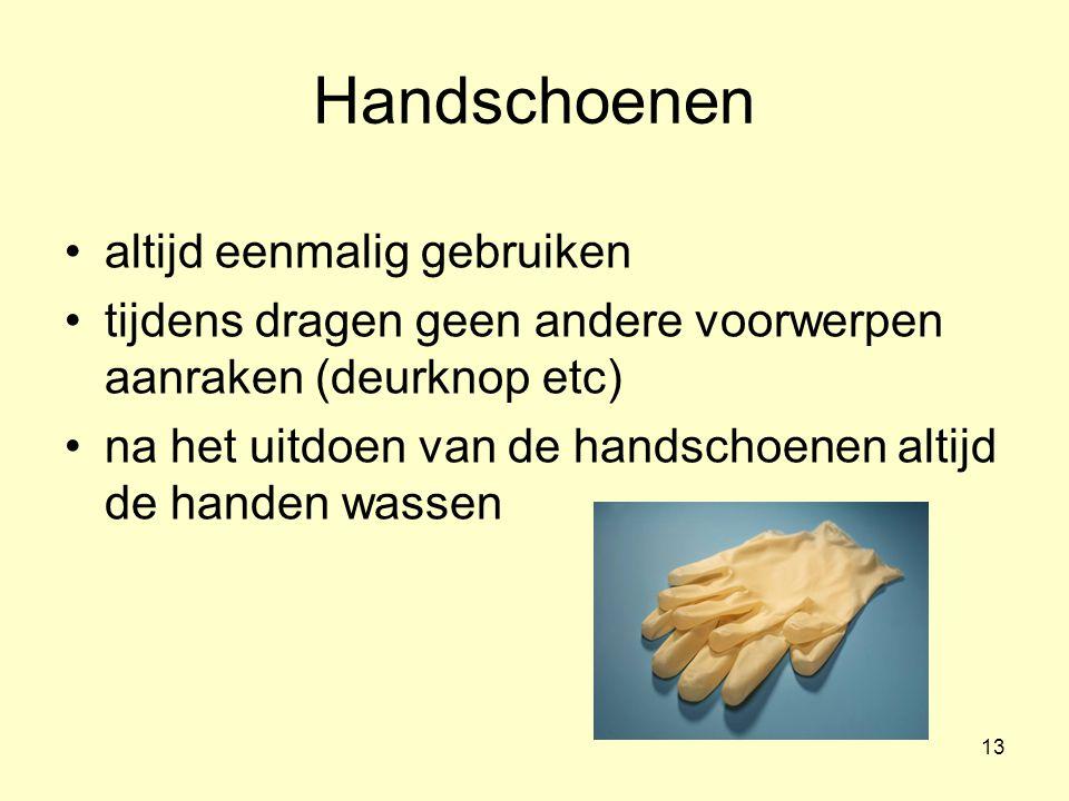 Handschoenen altijd eenmalig gebruiken