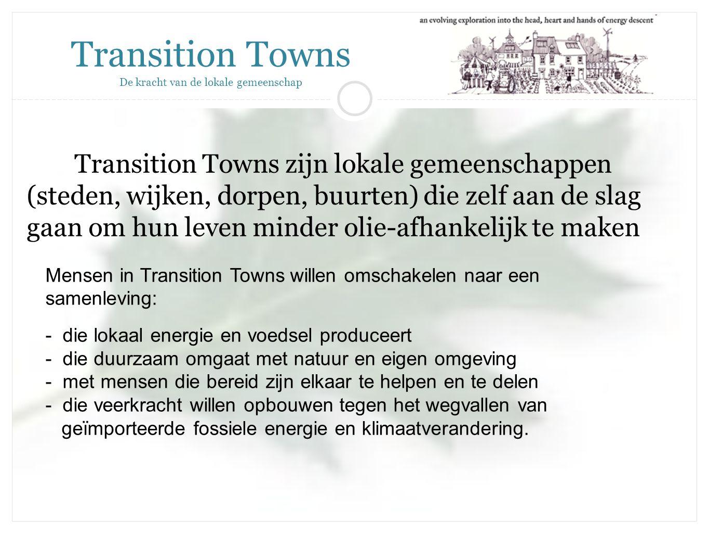 Transition Towns De kracht van de lokale gemeenschap