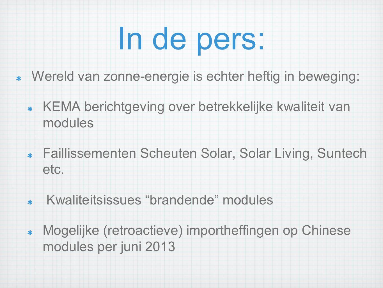 In de pers: Wereld van zonne-energie is echter heftig in beweging: