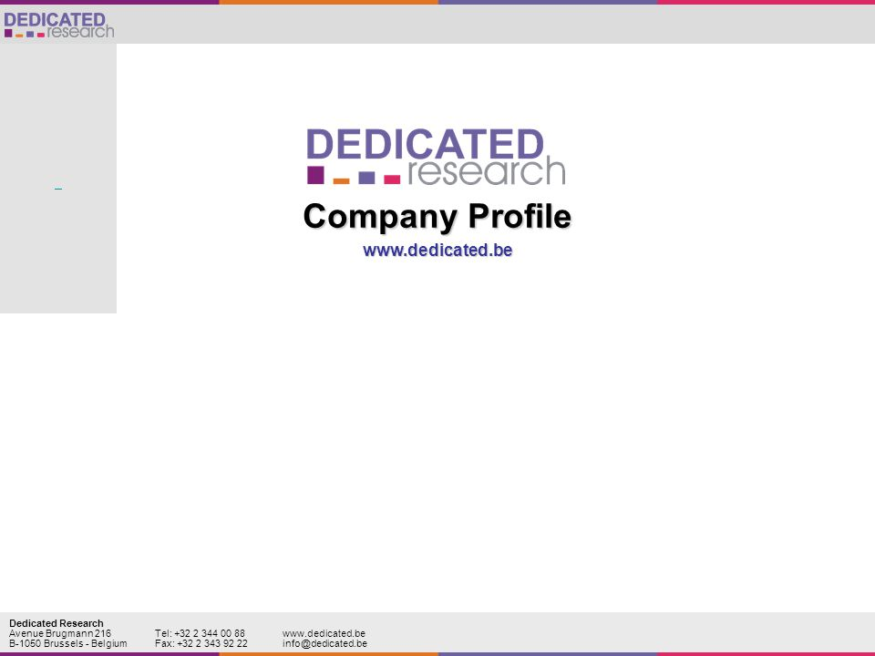 Company Profile www.dedicated.be