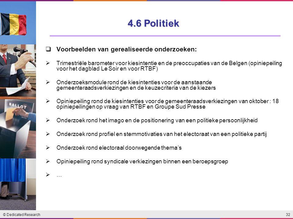 4.6 Politiek Voorbeelden van gerealiseerde onderzoeken: