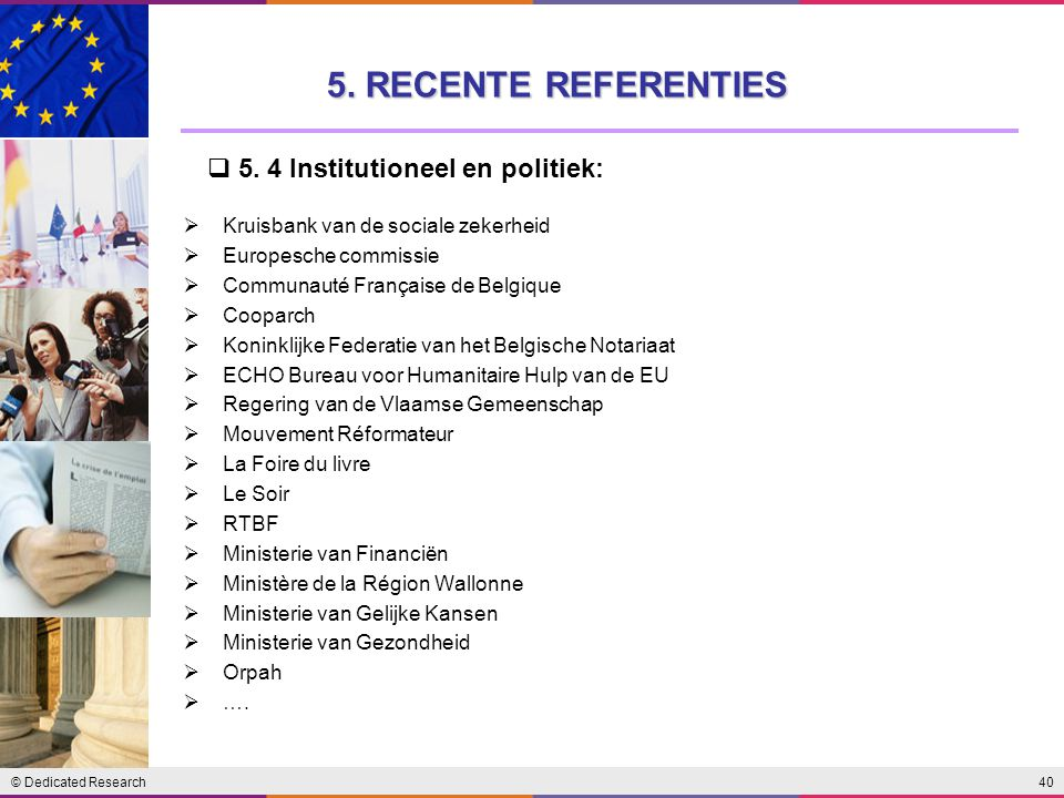 5. RECENTE REFERENTIES 5. 4 Institutioneel en politiek:
