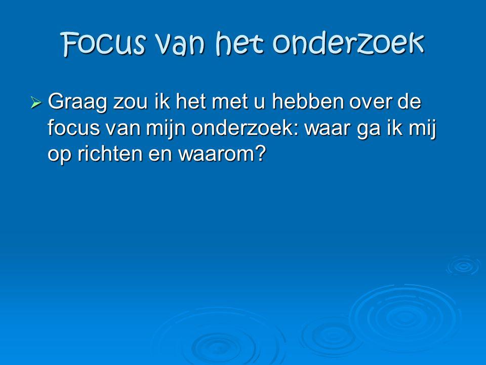 Focus van het onderzoek