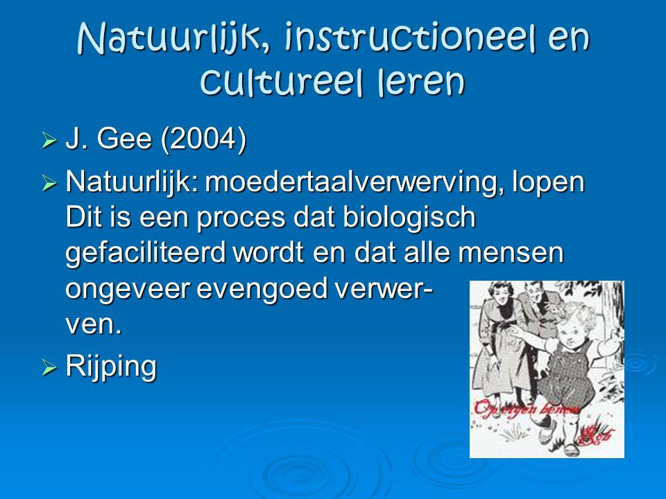 Natuurlijk, instructioneel en cultureel leren