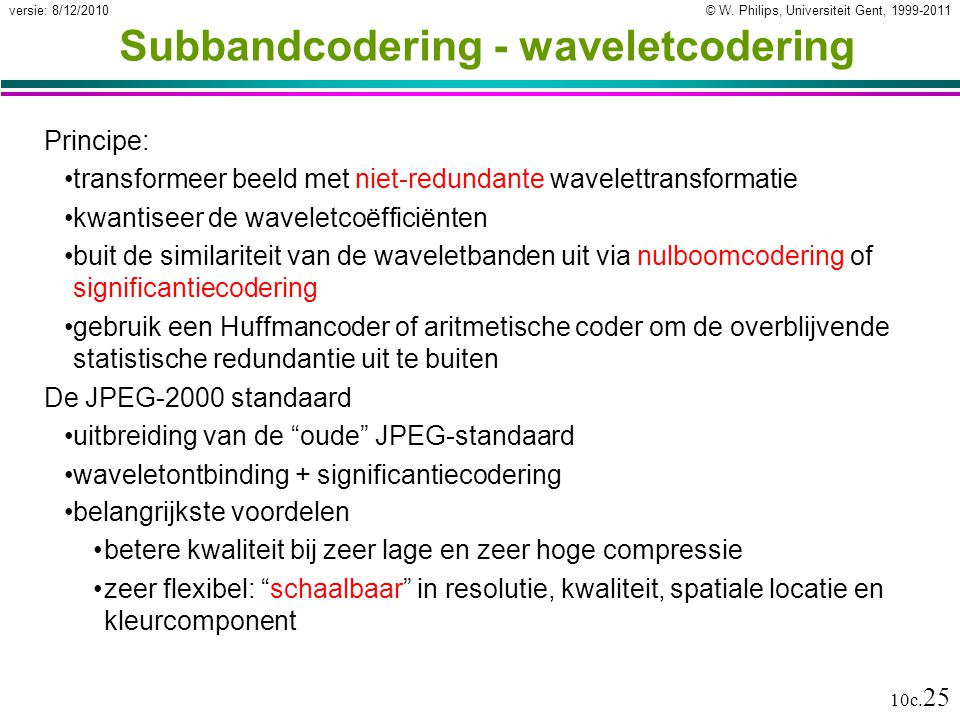 Subbandcodering - waveletcodering