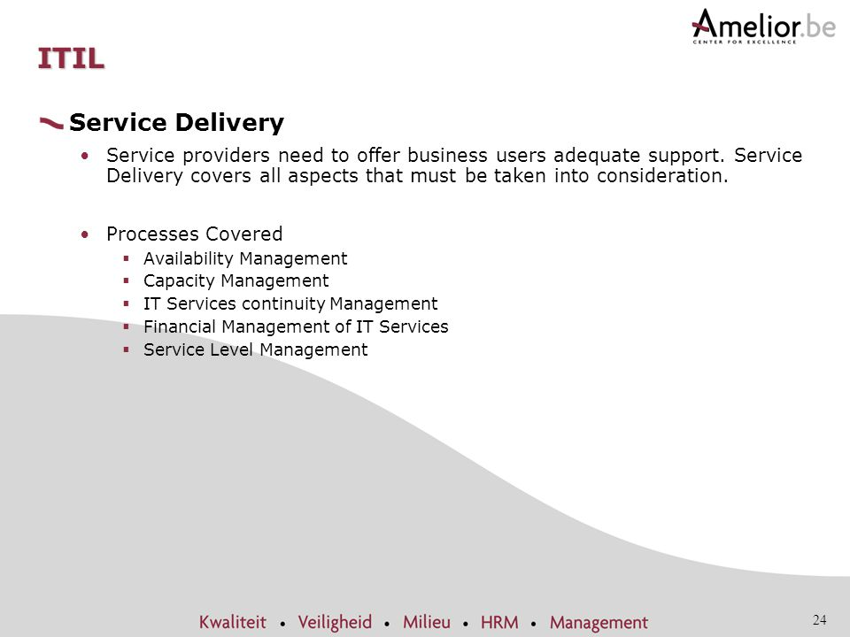 ITIL Service Delivery.