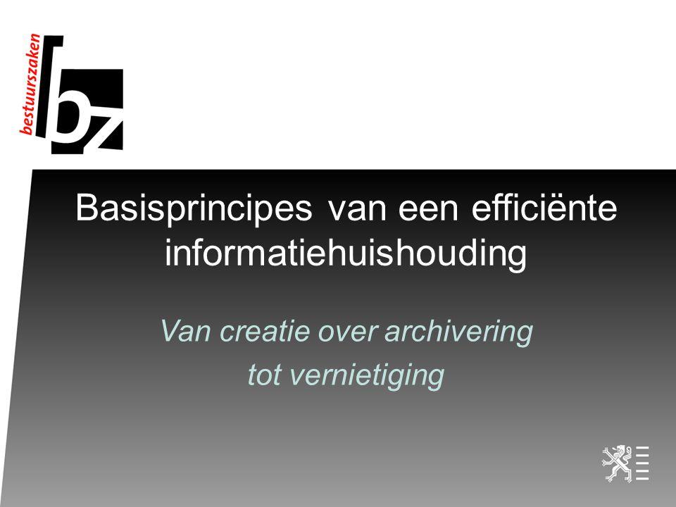 Basisprincipes van een efficiënte informatiehuishouding