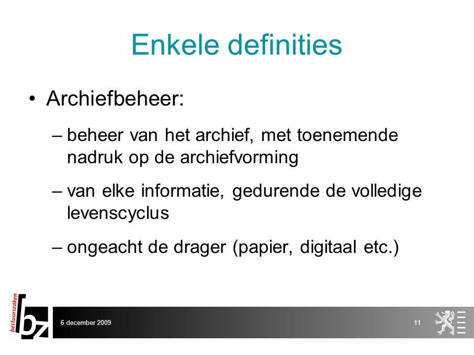 Enkele definities Archiefbeheer: