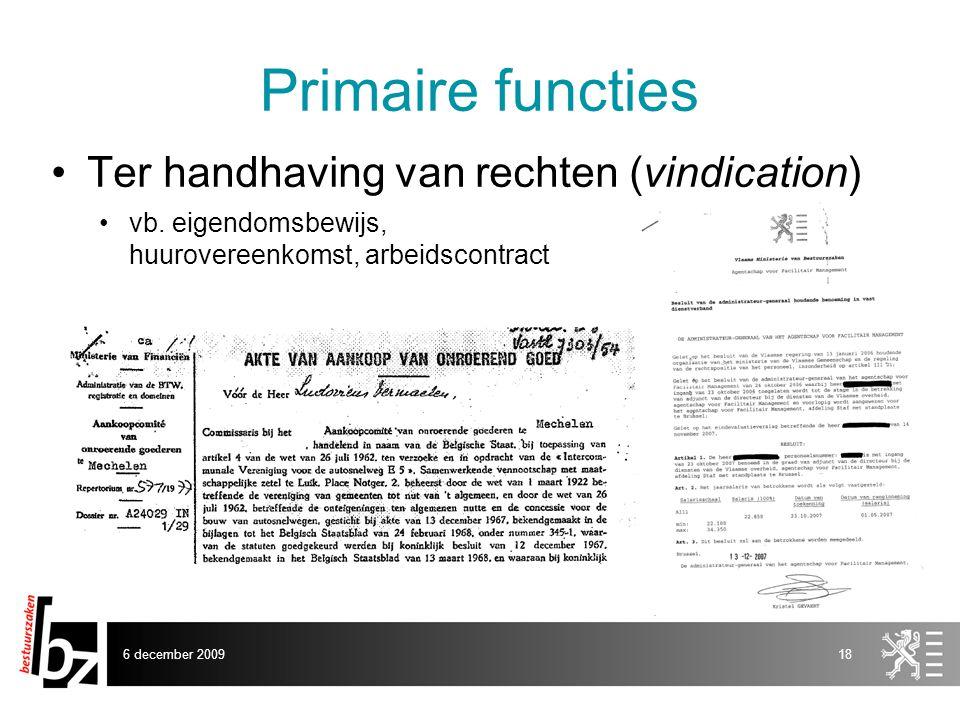 Primaire functies Ter handhaving van rechten (vindication)