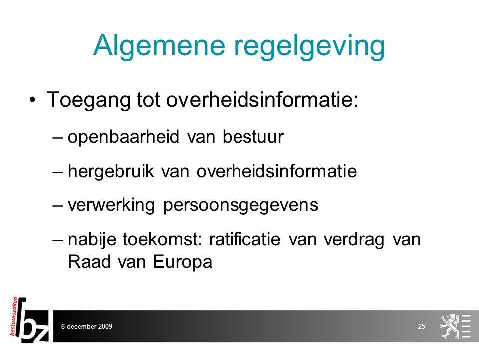 Algemene regelgeving Toegang tot overheidsinformatie: