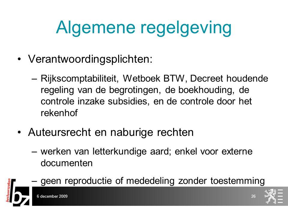 Algemene regelgeving Verantwoordingsplichten: