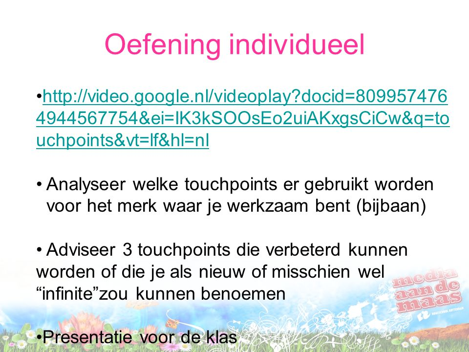 Oefening individueel http://video.google.nl/videoplay docid=8099574764944567754&ei=IK3kSOOsEo2uiAKxgsCiCw&q=touchpoints&vt=lf&hl=nl.