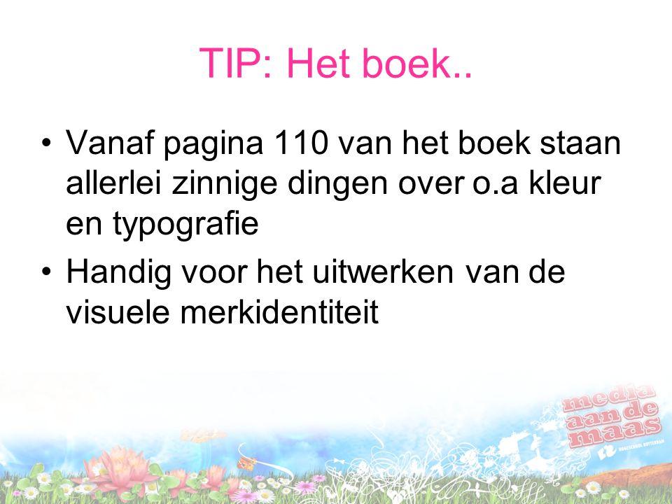TIP: Het boek.. Vanaf pagina 110 van het boek staan allerlei zinnige dingen over o.a kleur en typografie.