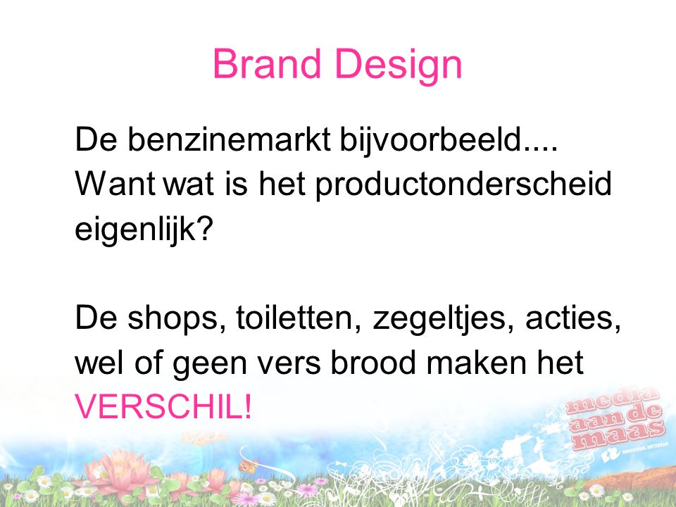 Brand Design De benzinemarkt bijvoorbeeld....