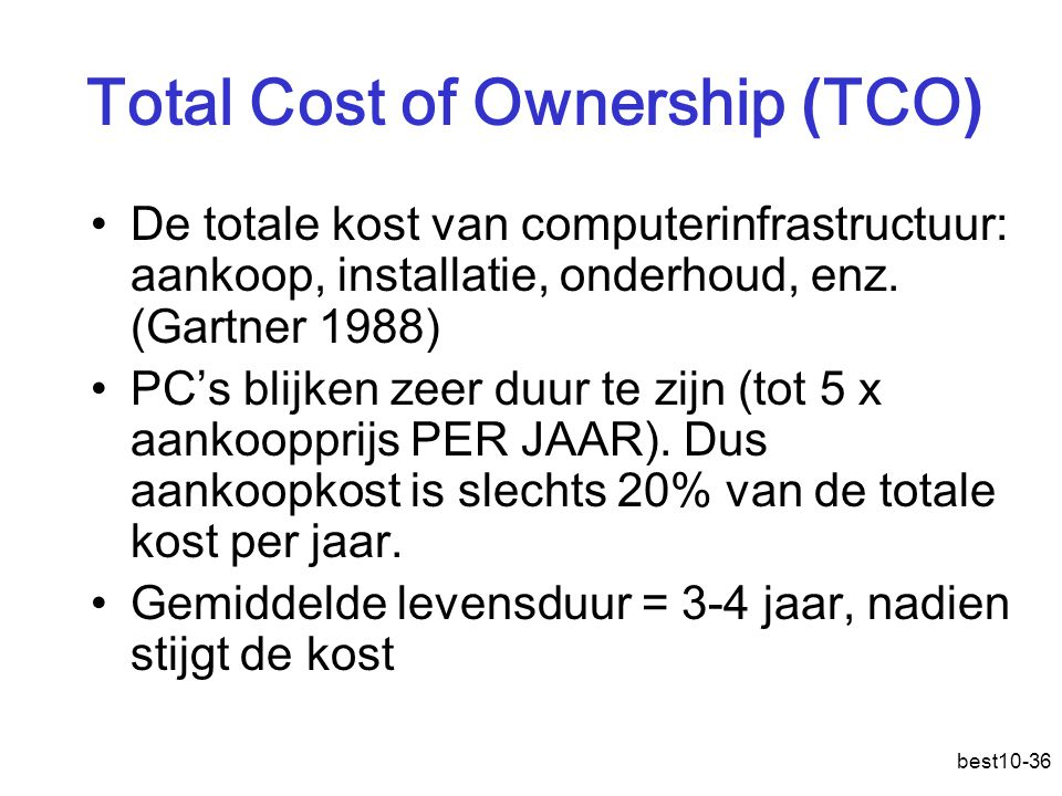 Total Cost of Ownership (TCO)