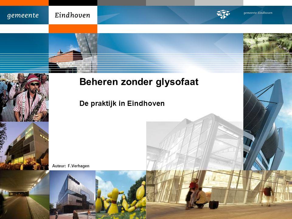 Beheren zonder glysofaat De praktijk in Eindhoven