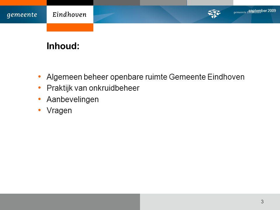 Inhoud: Algemeen beheer openbare ruimte Gemeente Eindhoven