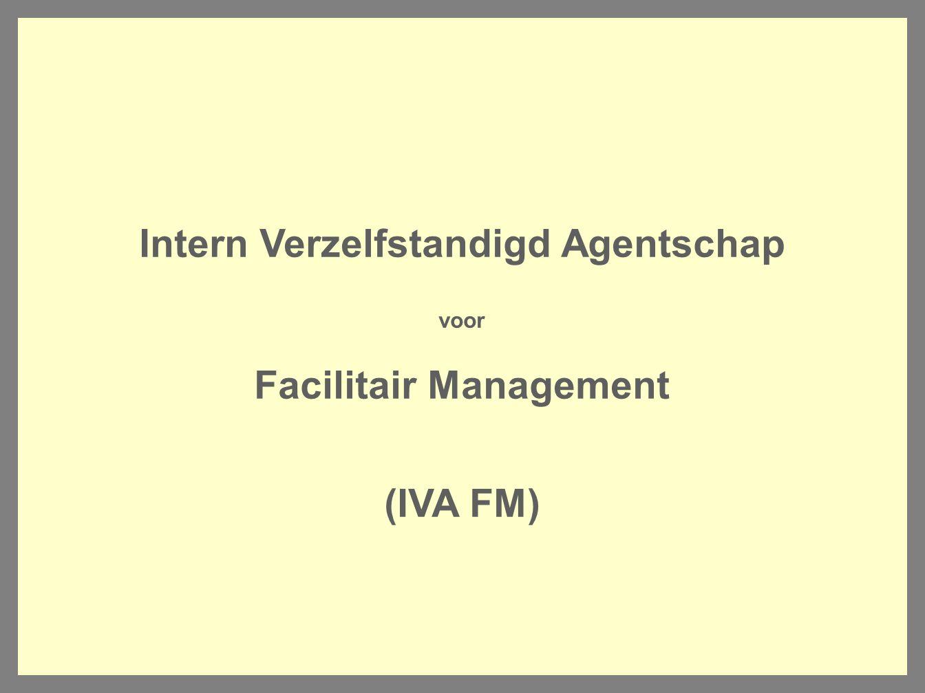 Intern Verzelfstandigd Agentschap Facilitair Management