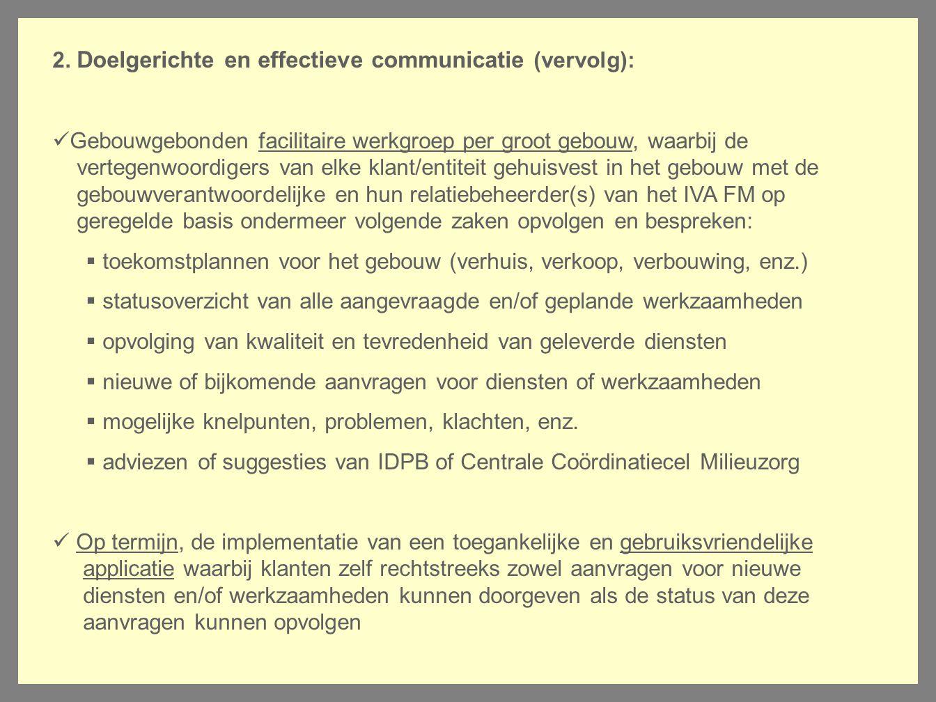 2. Doelgerichte en effectieve communicatie (vervolg):