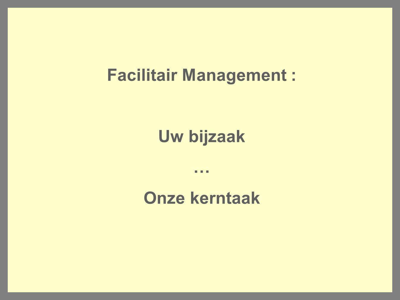 Facilitair Management :