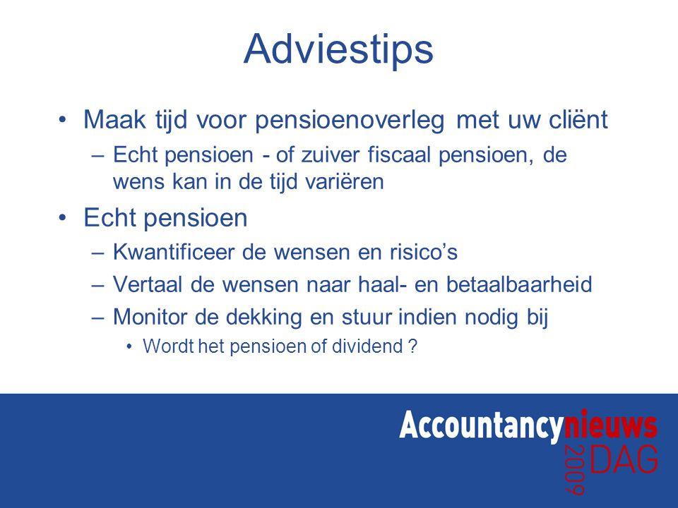 Adviestips Maak tijd voor pensioenoverleg met uw cliënt Echt pensioen