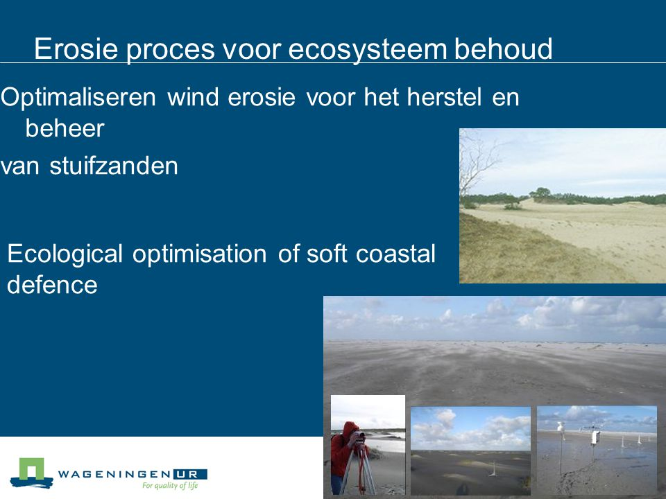 Erosie proces voor ecosysteem behoud