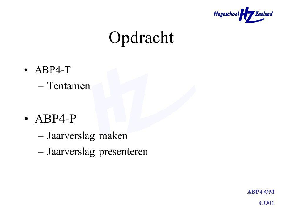 Opdracht ABP4-P ABP4-T Tentamen Jaarverslag maken