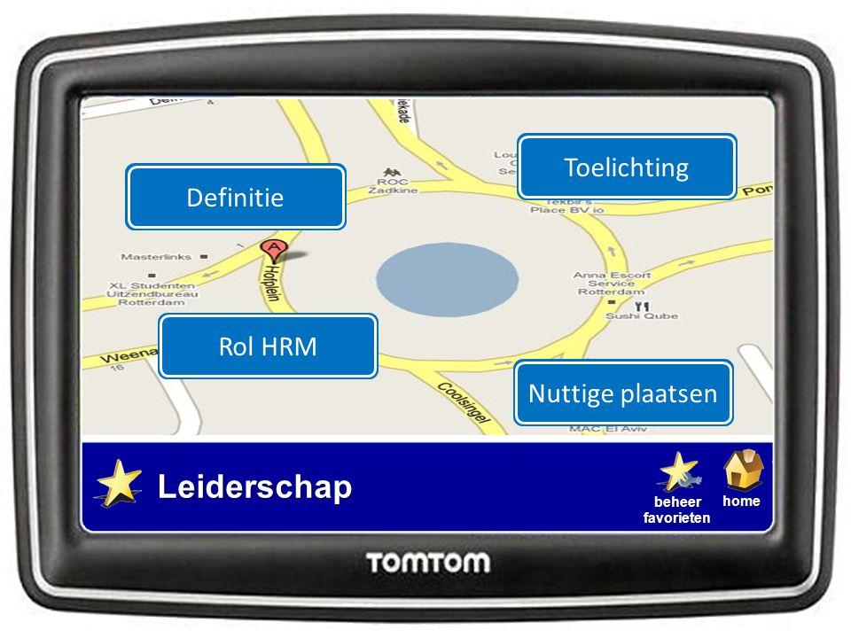 Toelichting Definitie Rol HRM Nuttige plaatsen Leiderschap
