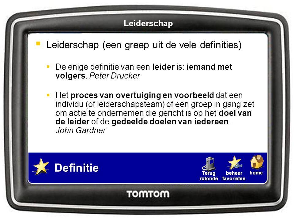 Definitie Leiderschap (een greep uit de vele definities) Leiderschap