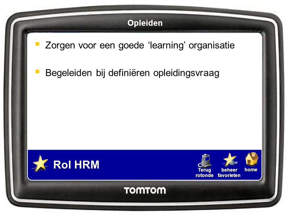 Rol HRM Zorgen voor een goede 'learning' organisatie