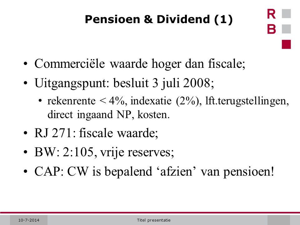 Commerciële waarde hoger dan fiscale;