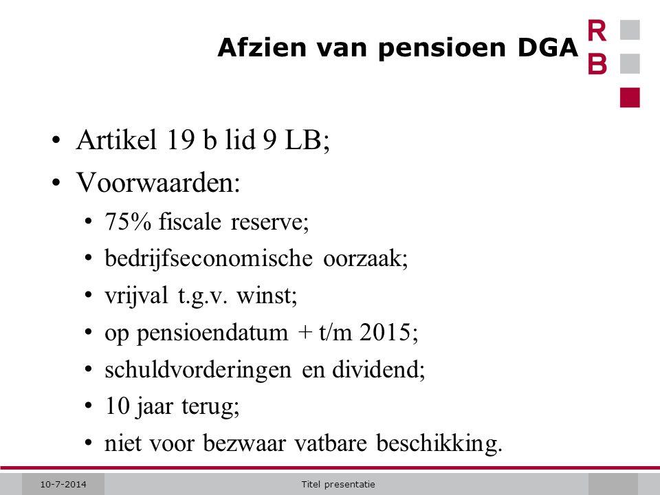 Afzien van pensioen DGA