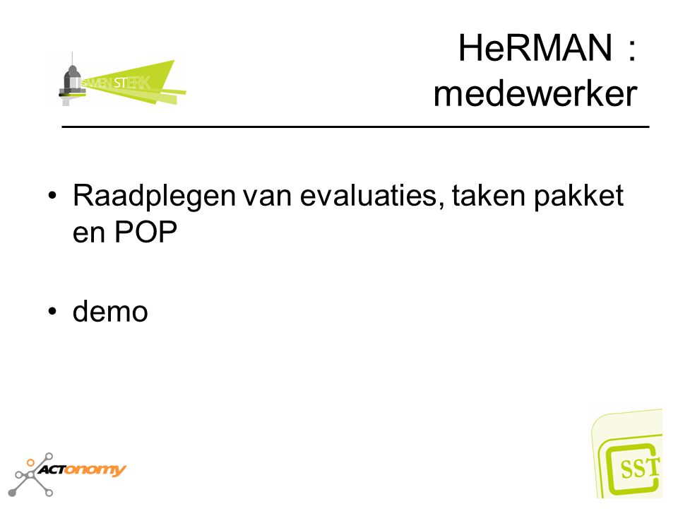 HeRMAN : medewerker Raadplegen van evaluaties, taken pakket en POP