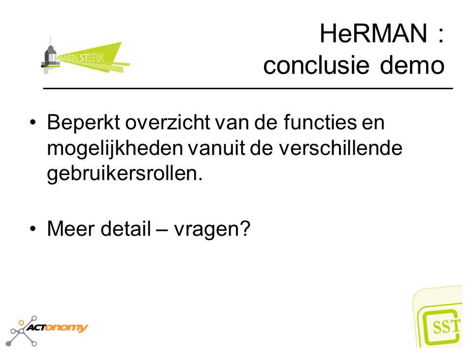 HeRMAN : conclusie demo