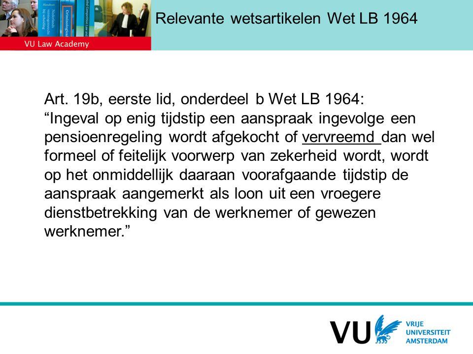 Relevante wetsartikelen Wet LB 1964
