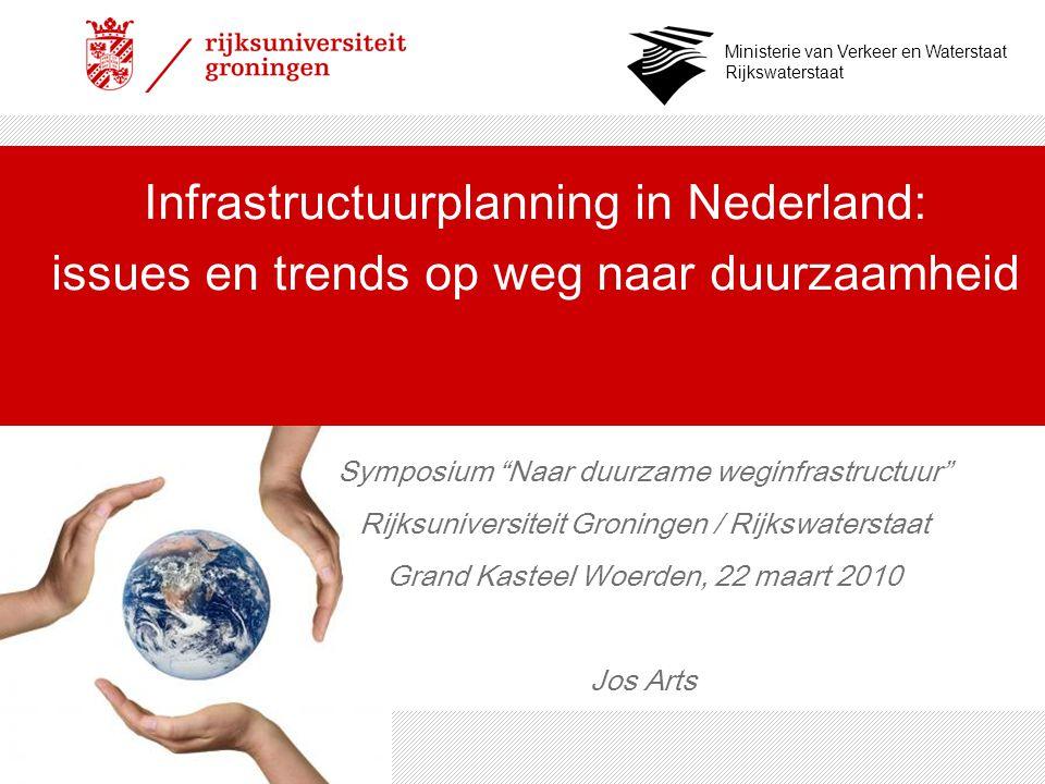 Infrastructuurplanning in Nederland: issues en trends op weg naar duurzaamheid