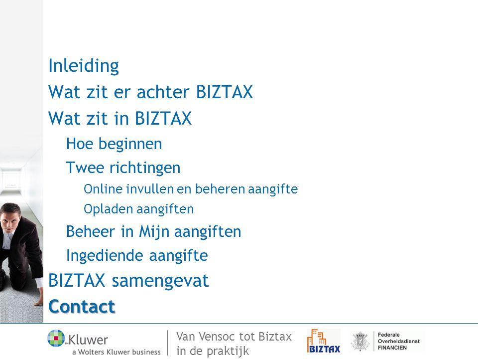 Wat zit er achter BIZTAX Wat zit in BIZTAX