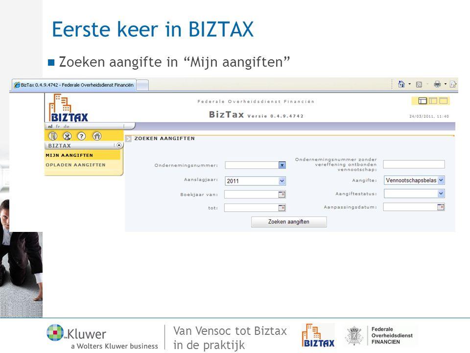 Eerste keer in BIZTAX Zoeken aangifte in Mijn aangiften