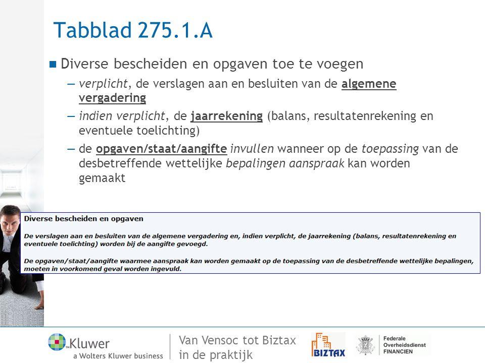 Tabblad 275.1.A Diverse bescheiden en opgaven toe te voegen