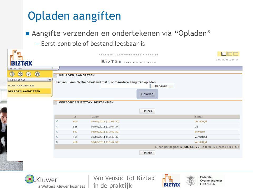 Opladen aangiften Aangifte verzenden en ondertekenen via Opladen