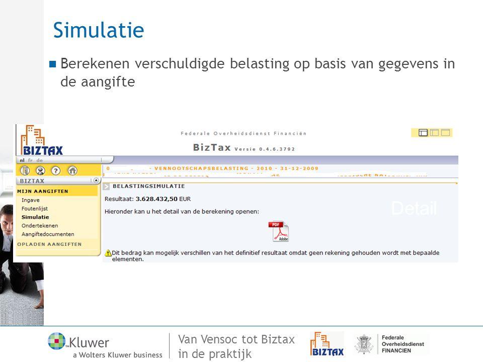 Simulatie Berekenen verschuldigde belasting op basis van gegevens in de aangifte Detail