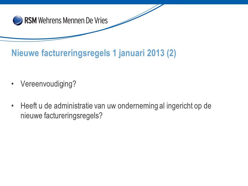 Nieuwe factureringsregels 1 januari 2013 (2)