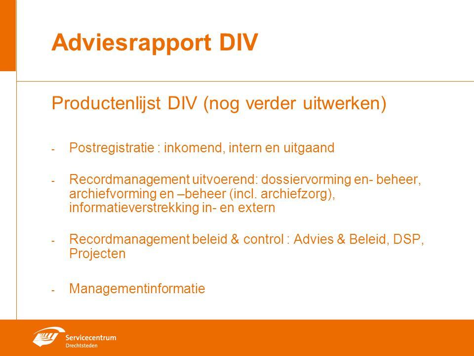 Adviesrapport DIV Productenlijst DIV (nog verder uitwerken)