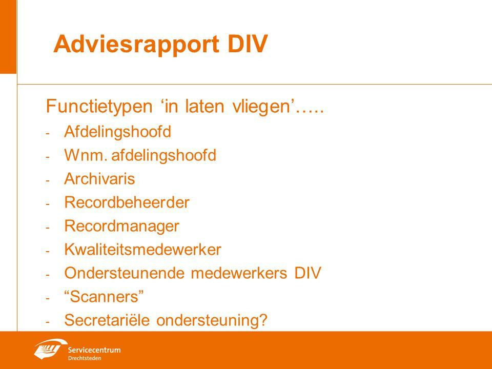 Adviesrapport DIV Functietypen 'in laten vliegen'….. Afdelingshoofd