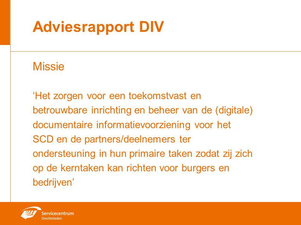 Adviesrapport DIV Missie 'Het zorgen voor een toekomstvast en