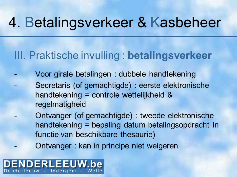 4. Betalingsverkeer & Kasbeheer