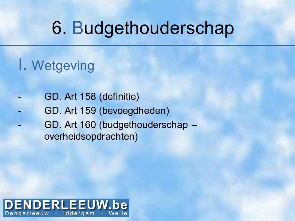 6. Budgethouderschap I. Wetgeving GD. Art 158 (definitie)